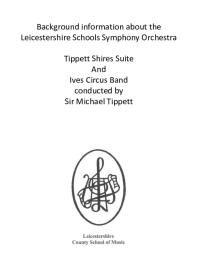 LSSO - Tippett Shires Suite & Ives Circus Band Information
